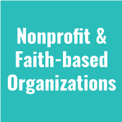 Nonprofit & Faith-based Organizations